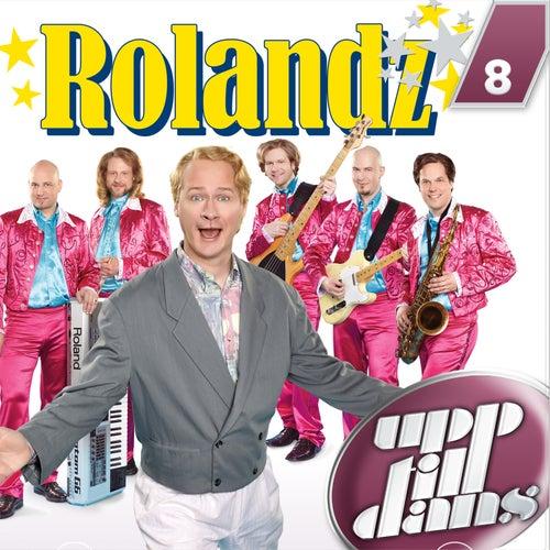 Upp till dans 8 de Rolandz