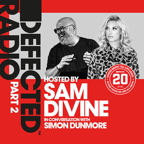 Defected 20: House Music All Life Long, Pt. 2 von Defected Radio