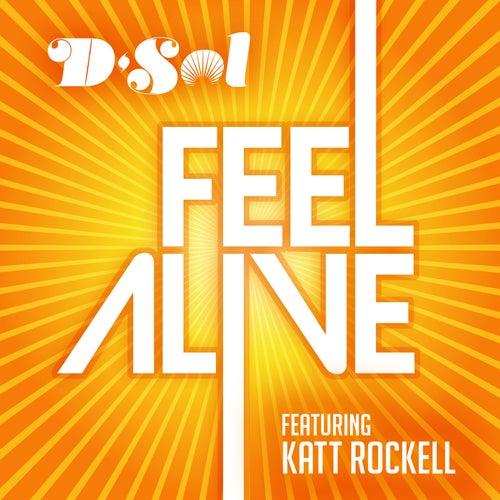 Feel Alive (feat. Katt Rockell) von D'sol