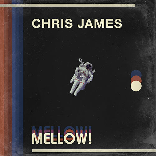 Mellow! by Chris James