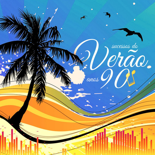 Sucessos do Verão Anos 90 by Various Artists