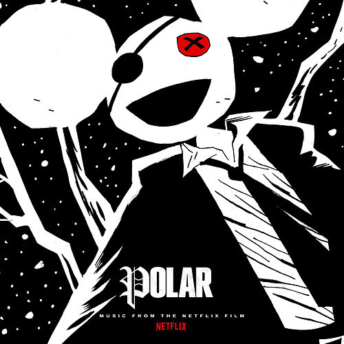 Polar (Music from the Netflix Film) de Deadmau5