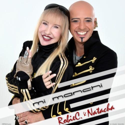 Mi manchi (Radio Edit) by Natacha Robie C.