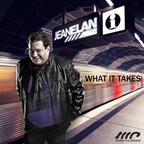 What It Takes von Jean Elan