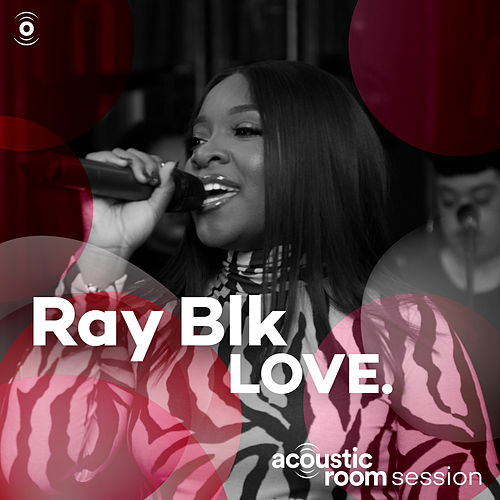 LOVE. (Acoustic Room Session) de Ray Blk