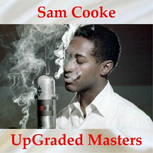 Sam Cooke UpGraded Masters (All Tracks Remastered) de Sam Cooke
