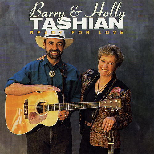 Ready For Love by Barry and Holly Tashian