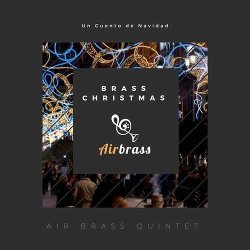 Brass Christmas de Air Brass Quintet