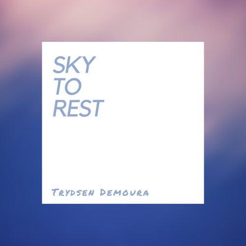 Sky To Rest de Trydsen Demoura