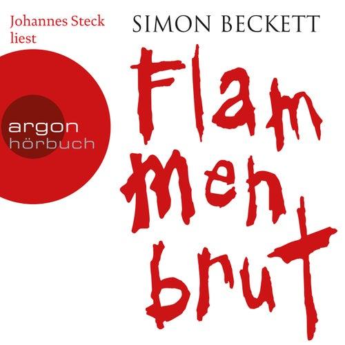 Flammenbrut (Gekürzte Lesung) von Simon Beckett