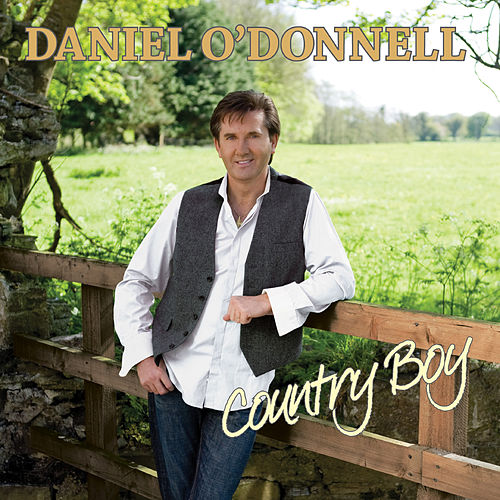 Country Boy de Daniel O'Donnell