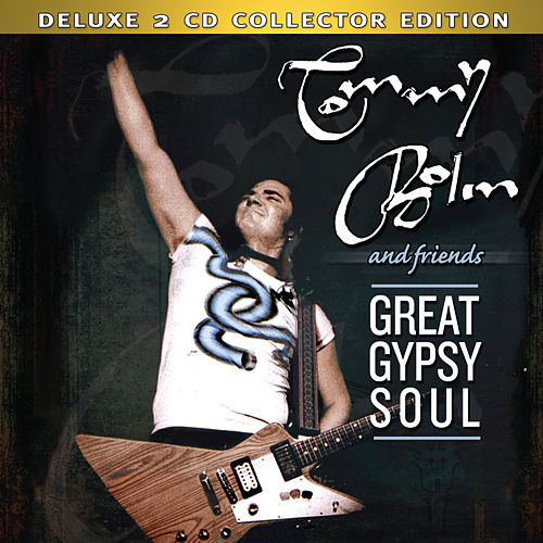 Great Gypsy Soul (Deluxe) by Tommy Bolin