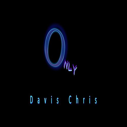 Only by Davis Chris