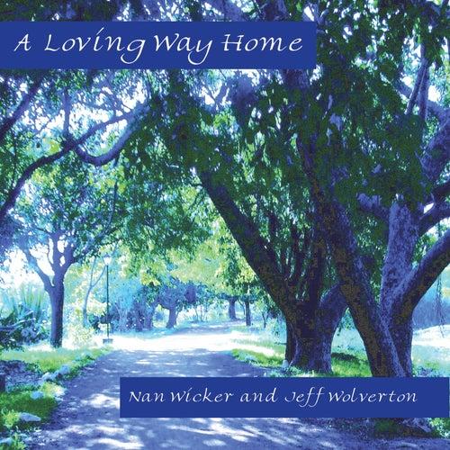 A Loving Way Home de Various Artists