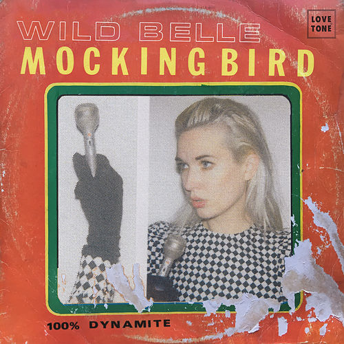 Mockingbird by Wild Belle