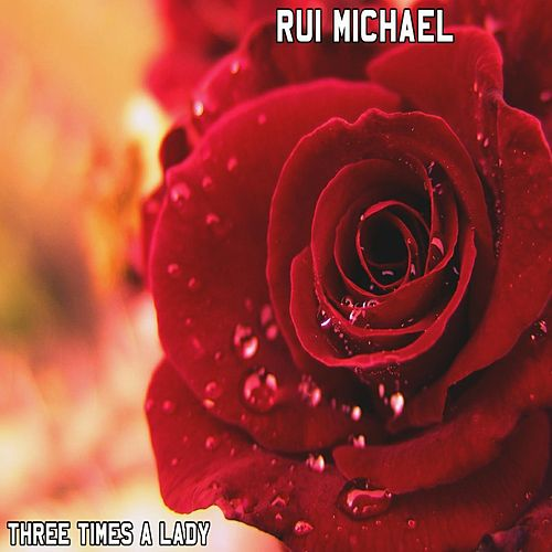 Three Times a Lady de Rui Michael