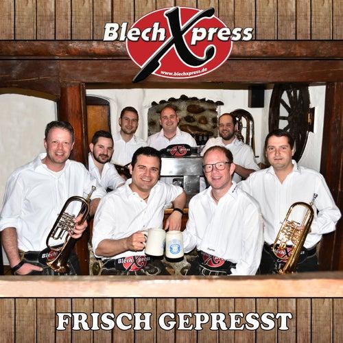 Frisch Gepresst von BlechXpress