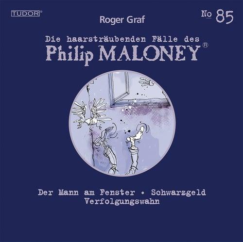 Die haarsträubenden Fälle des Philip Maloney, Vol. 85 von Michael Schacht
