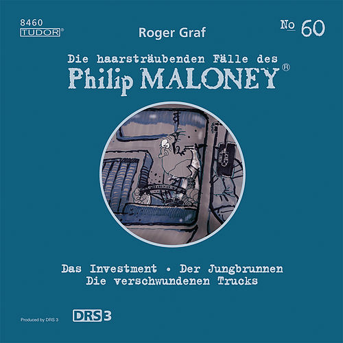 Die haarsträubenden Fälle des Philip Maloney, Vol. 60 von Michael Schacht