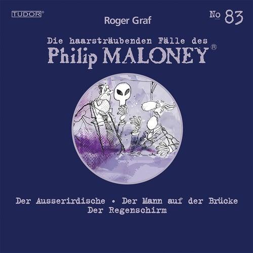 Die haarsträubenden Fälle des Philip Maloney, Vol. 83 von Michael Schacht