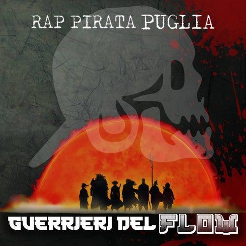 Guerrieri del Flow van Rap Pirata Puglia