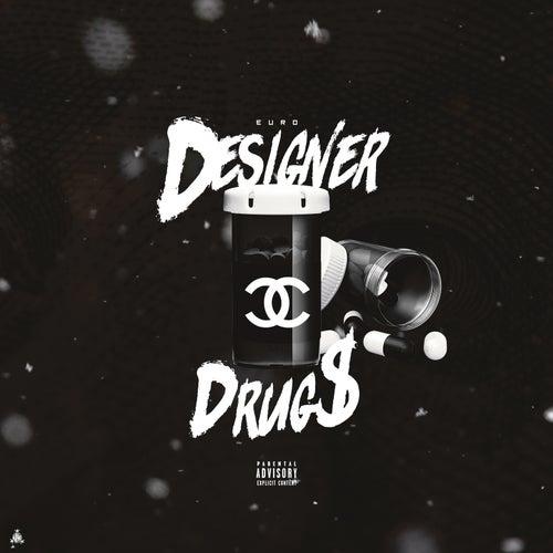 Designer Drugs by The European