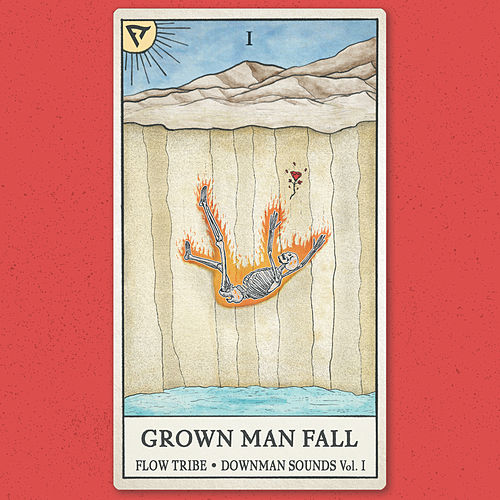 Grown Man Fall by Flow Tribe