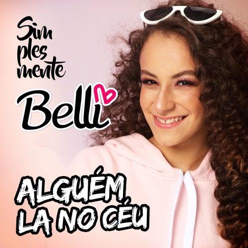 Alguém La no Céu by Belli