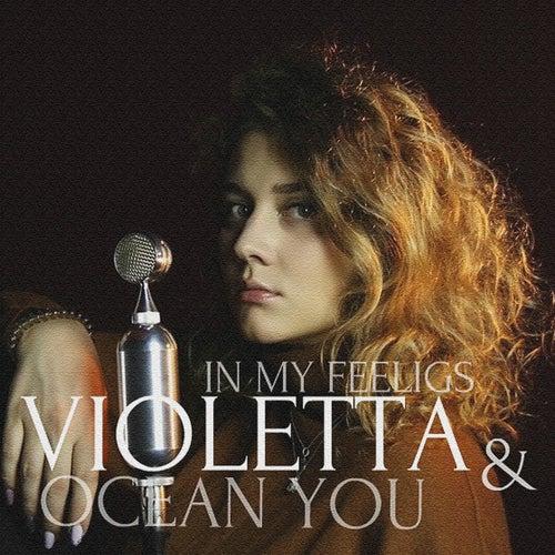 In My Feelings by Violetta