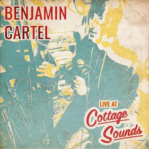 Live at Cottage Sounds de Benjamin Cartel