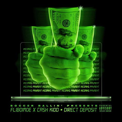 Direct Deposit (feat. Cash Kidd) by Fliboimoe