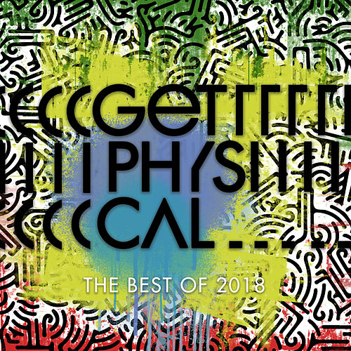 The Best of Get Physical 2018 by Various Artists