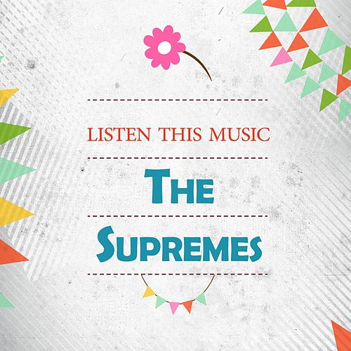 Listen This Music von The Supremes
