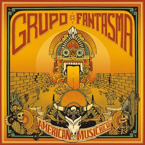 American Music: Volume 7 de Grupo Fantasma