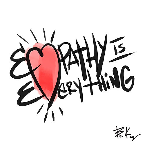 Empathy Is Everything by Bekay
