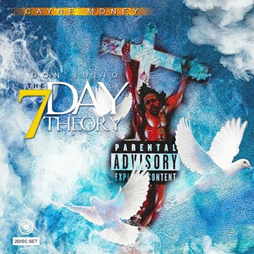Don Julio: The 7 Day Theory von Cayne Money
