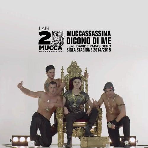 Dicono di me (feat. Davide Papasidero) di Muccassassina