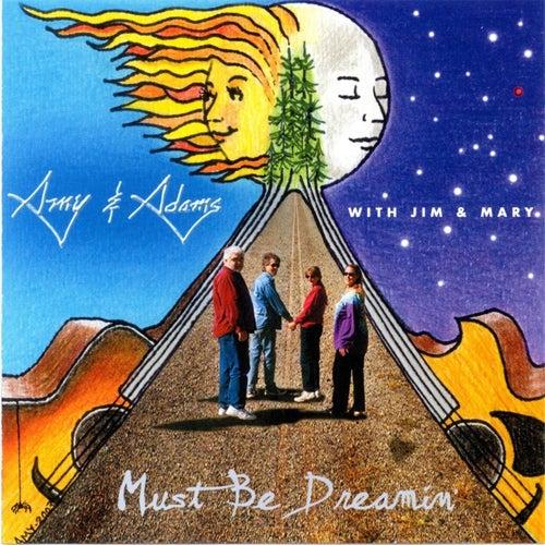 Must Be Dreamin' de Amy