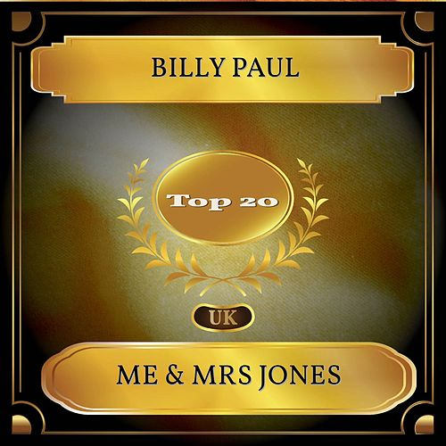 Me & Mrs Jones (UK Chart Top 20 - No. 12) by Billy Paul