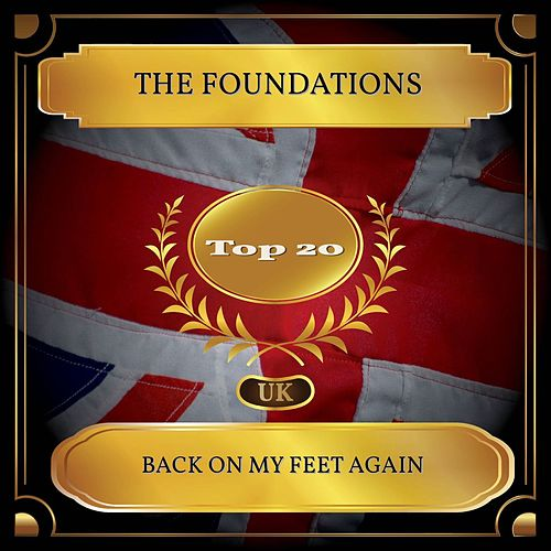 Back On My Feet Again (UK Chart Top 20 - No. 18) de The Foundations