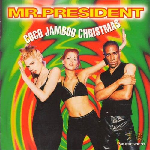 Coco Jamboo (Christmas Version) von Mr. President