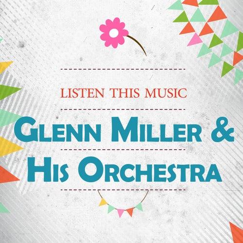 Listen This Music de Glenn Miller
