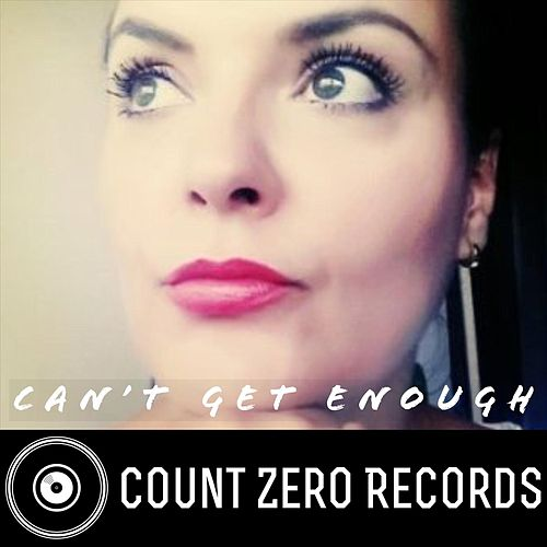 Can't Get Enough by Count Zero