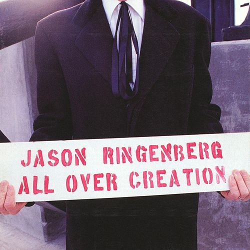 All Over Creation de Jason Ringenberg