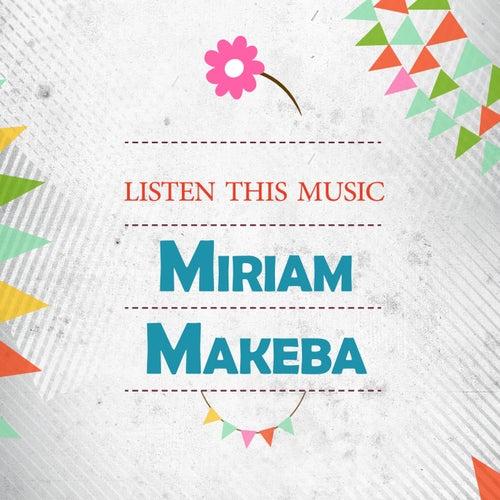 Listen This Music von Miriam Makeba