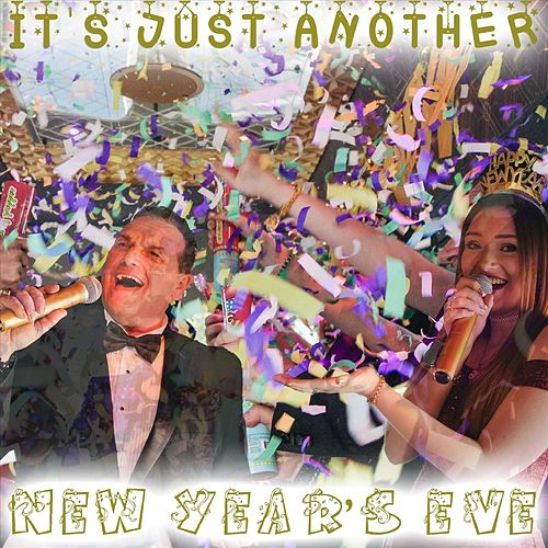 It's Just Another New Years Eve by Mike Urquhart