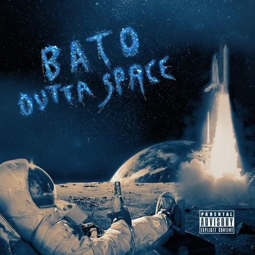 Outta Space von BATO