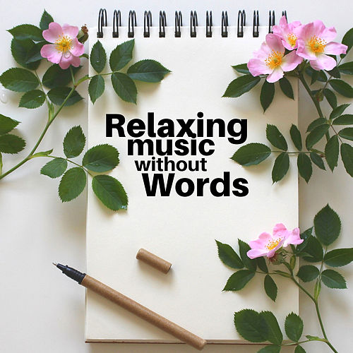 Relaxing Music without Words van Instrumental Relaxation