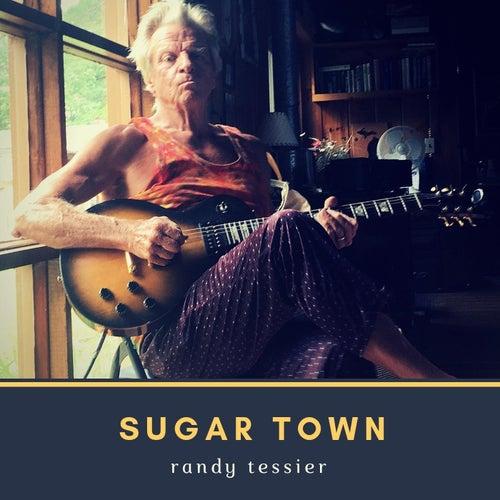 Sugar Town von Randy Tessier
