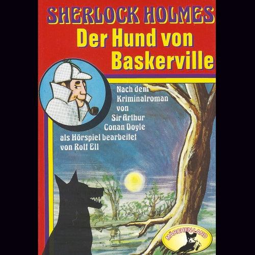 Der Hund von Baskerville von Sherlock Holmes